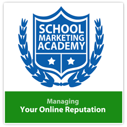 [Course] Managing Your School's Online Reputation - Ideal for Private, Independent and Christian Schools