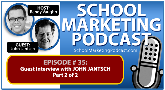 School marketing podcast #35: John Jantsch Pt 2 of 2 - guest interview with @ducttape #ducttapeselling