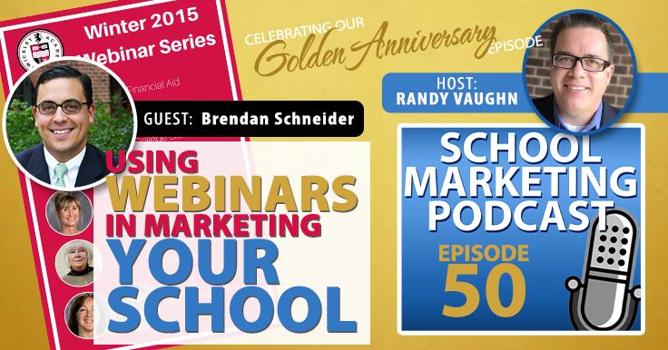 Using Webinars in Marketing Your School (podcast #50) with @schneiderb